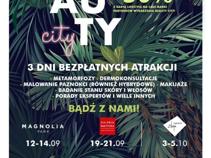 Złote Tarasy zapraszają na 5 edycję Beauty City